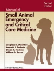ksiazka tytuł: Manual of Small Animal Emergency and Critical Care Medicine autor: Kenneth J. Drobatz, Steven C. Haskins, Douglass K. Macintire