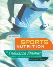 ksiazka tytuł: Sports Nutrition for Endurance Athletes, 3rd Ed. autor: Monique Ryan
