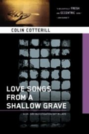ksiazka tytuł: Love Songs from a Shallow Grave autor: Colin Cotterill