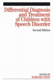 ksiazka tytuł: Differential Diagnosis and Treatment of Children with Speech Disorder autor: Barbara Dodd