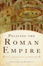 ksiazka tytuł: Policing the Roman Empire:Soldiers, Administration, and Public Order autor:
