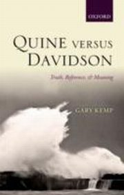 ksiazka tytuł: Quine versus Davidson Truth, Reference, and Meaning autor: Gary Kemp