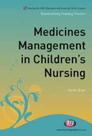 ksiazka tytuł: Medicines Management in Children's Nursing autor: Karen Blair