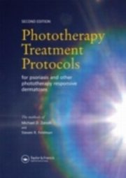 ksiazka tytuł: Phototherapy Treatment Protocols for Psoriasis and other Phototherapy-responsive Dermatoses, Second Edition autor: Steven R. Feldman, Michael D. Zanolli
