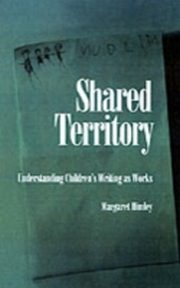 ksiazka tytuł: Shared Territory Understanding Children's Writing as Works autor: HIMLEY MARGARET
