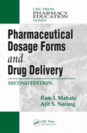 ksiazka tytuł: Pharmaceutical Dosage Forms and Drug Delivery, Second Edition autor: Ram I Mahato
