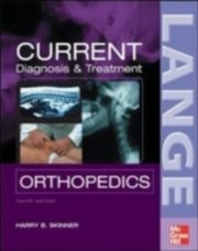 ksiazka tytuł: CURRENT Diagnosis & Treatment in Orthopedics, Fourth Edition autor: Harry Skinner