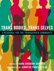 ksiazka tytuł: Trans Bodies, Trans Selves: A Resource for the Transgender Community autor: