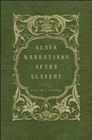 ksiazka tytuł: Slave Narratives after Slavery autor: William L. Andrews