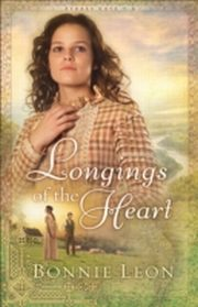 ksiazka tytuł: Longings of the Heart (Sydney Cove Book #2) autor: Bonnie Leon