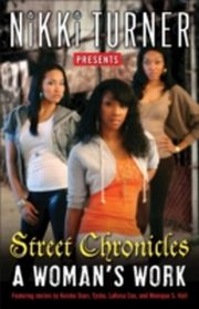 ksiazka tytuł: Woman's Work: Street Chronicles autor: Nikki Turner