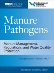 ksiazka tytuł: Manure Pathogens: Manure Management, Regulations, and Water Quality Protection autor: Dwight Bowman