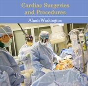 ksiazka tytuł: Cardiac Surgeries and Procedures autor: Alanis Washington