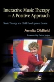 ksiazka tytuł: Interactive Music Therapy - A Positive Approach autor: Amelia Oldfield