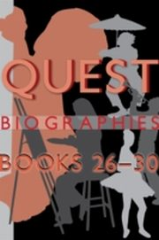 ksiazka tytuł: Quest Biographies Bundle - Books 26-30 autor: Valerie Knowles, Peggy Dymond Leavey, Wayne Larsen, Edward Butts, D.T. Lahey