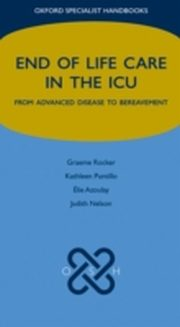 ksiazka tytuł: End of Life Care in the ICU:From advanced disease to bereavement autor: