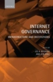 ksiazka tytuł: Internet Governance Infrastructure and Institutions autor: BYGRAVE LEE A