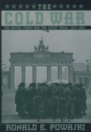 ksiazka tytuł: Cold War: The United States and the Soviet Union, 1917-1991 autor: Ronald E. Powaski