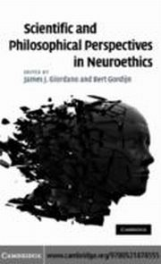 ksiazka tytuł: Scientific and Philosophical Perspectives in Neuroethics autor:
