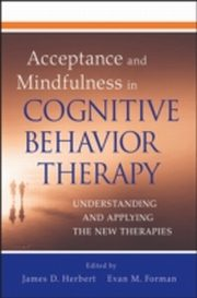 ksiazka tytuł: Acceptance and Mindfulness in Cognitive Behavior Therapy autor: