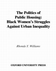 ksiazka tytuł: Politics of Public Housing Black Women's Struggles against Urban Inequality autor: WILLIAMS RHONDA