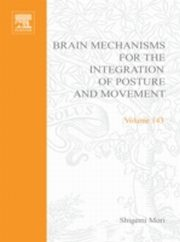 ksiazka tytuł: Brain Mechanisms for the Integration of Posture and Movement autor: UNKNOWN AUTHOR
