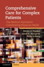 ksiazka tytuł: Comprehensive Care for Complex Patients autor: Frankel/Bourgeois/Erdberg