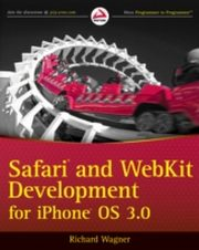ksiazka tytuł: Safari and WebKit Development for iPhone OS 3.0 autor: Richard Wagner