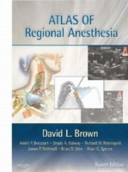 ksiazka tytuł: Atlas of Regional Anesthesia autor: David L. Brown