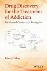 ksiazka tytuł: Drug Discovery for the Treatment of Addiction autor: Brian S. Fulton