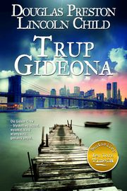ksiazka tytuł: Trup Gideona autor: Douglas Preston, Lincoln Child