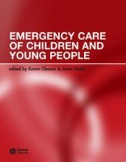 ksiazka tytuł: Emergency Care of Children and Young People autor: