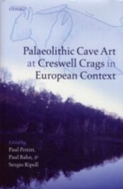 ksiazka tytuł: Palaeolithic Cave Art at Creswell Crags in European Context autor: Paul Bahn, Francisco Javier Munoz Ibanez, Paul Pettitt