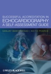 ksiazka tytuł: Successful Accreditation in Echocardiography autor: Sanjay Banypersad