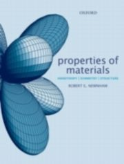 ksiazka tytuł: Properties of Materials Anisotropy, Symmetry, Structure autor: NEWNHAM ROBERT E