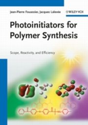 ksiazka tytuł: Photoinitiators for Polymer Synthesis autor: J.P. Fouassier, Jacques Lalevée