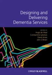 ksiazka tytuł: Designing and Delivering Dementia Services autor: