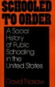 ksiazka tytuł: Schooled to Order A Social History of Public Schooling in the United States autor: NASAW DAVID