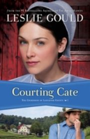 ksiazka tytuł: Courting Cate (The Courtships of Lancaster County Book #1) autor: Leslie Gould