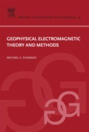 ksiazka tytuł: Geophysical Electromagnetic Theory and Methods autor: Michael S. Zhdanov