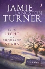 ksiazka tytuł: By the Light of a Thousand Stars autor: Jamie Langston Turner