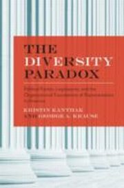 ksiazka tytuł: Diversity Paradox:Political Parties, Legislatures, and the Organizational Foundations of Representation            in America autor: