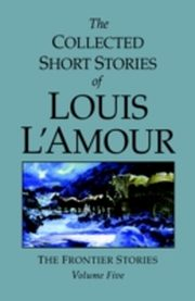 ksiazka tytuł: Collected Short Stories of Louis L'Amour, Volume 5 autor: Louis L'Amour