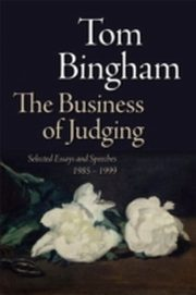 ksiazka tytuł: Business of Judging: Selected Essays and Speeches: 1985-1999 autor: Tom Bingham