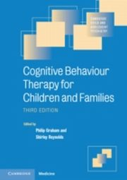 ksiazka tytuł: Cognitive Behaviour Therapy for Children and Families autor: Reynolds Graham