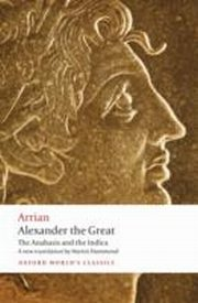 ksiazka tytuł: Alexander the Great: The Anabasis and the Indica autor: