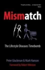 ksiazka tytuł: Mismatch The lifestyle diseases timebomb autor: GLUCKMAN