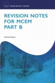 ksiazka tytuł: Revision Notes for MCEM Part B autor: Victoria Stacey