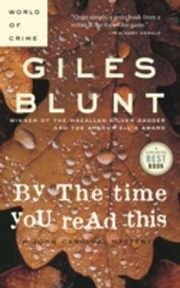 ksiazka tytuł: By the Time You Read This autor: Giles Blunt