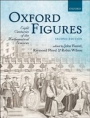 ksiazka tytuł: Oxford Figures: Eight Centuries of the Mathematical Sciences autor: